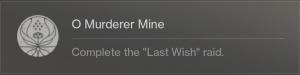 O Murderer Mine