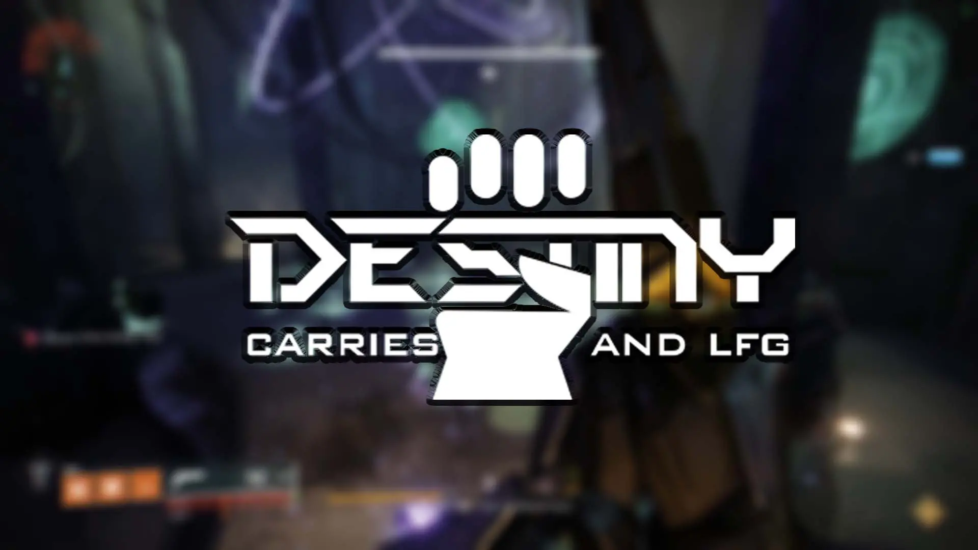 Destiny Carries The #1 Destiny Carries and LFG Boosting Service