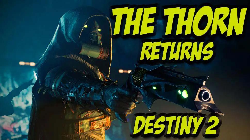 The Thorn Returns Destiny 2
