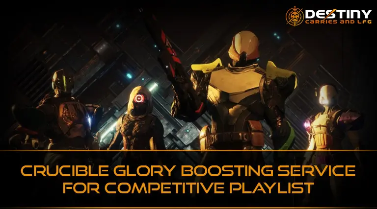 Crucible Glory Boosting Service for Competitive Playlist