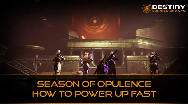 How to power up fast in Destiny 2's Season of Opulence.