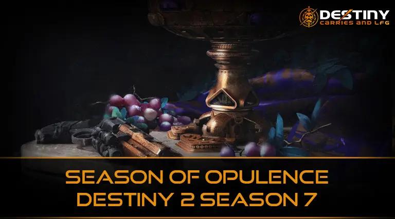 Season of Opulence Destiny 2 Season 7
