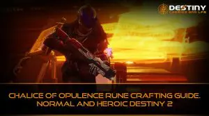 Chalice Of Opulence Crafting Guide