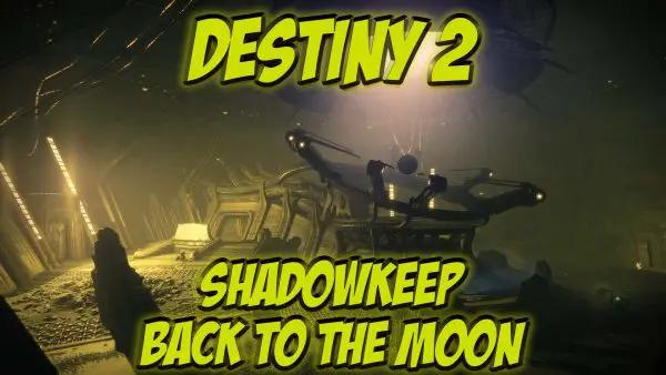 Destiny 2 Shadowkeep what we know so far