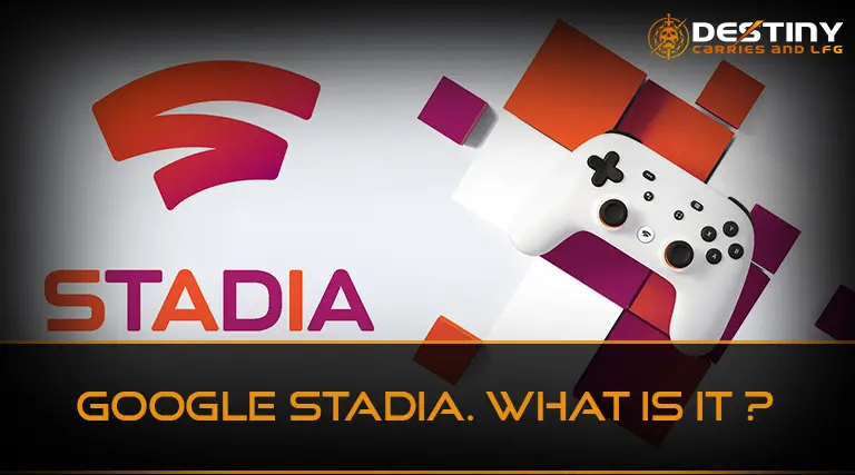 Google Stadia. What is it?