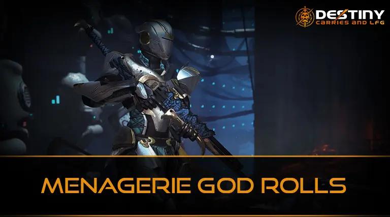 Menagerie God Rolls
