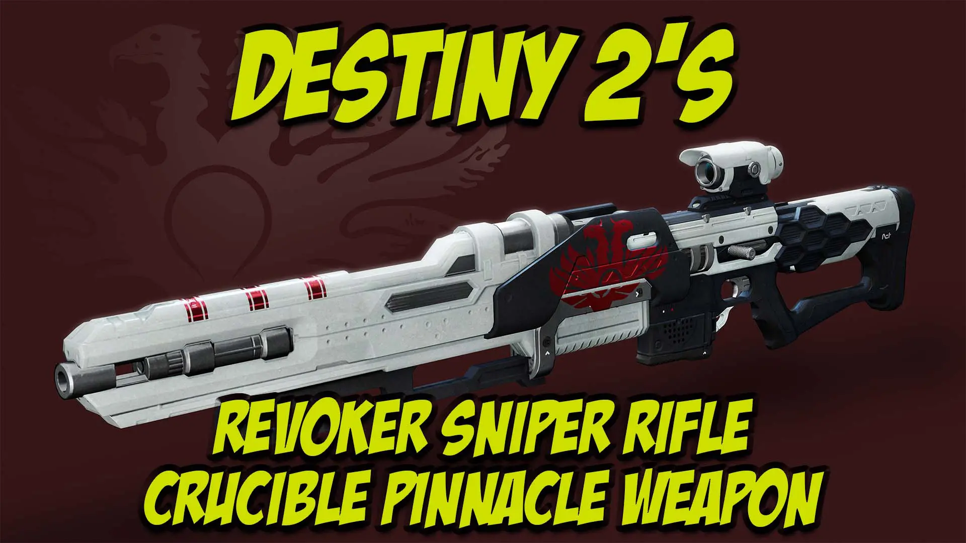 Revoker Crucible Pinnacle Weapon