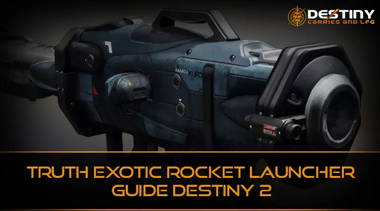 Truth Exotic Rocket Launcher Guide Destiny 2