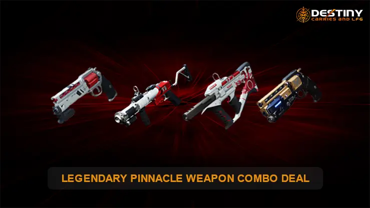 Legendary Pinnacle Weapon Combo Deal