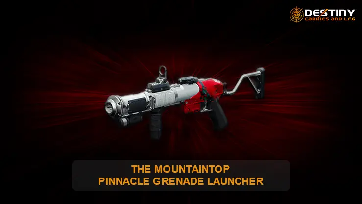 THE MOUNTAINTOP PINNACLE GRENADE LAUNCHER