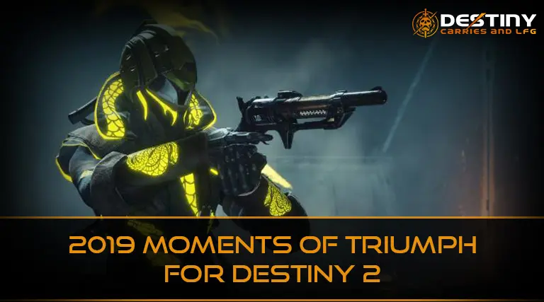 2019 Moments of Triumph for Destiny 2