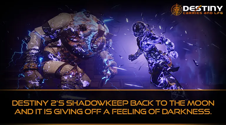 Destiny 2's Shadowkeep back to the Moon and it is giving off a Feeling of Darkness.