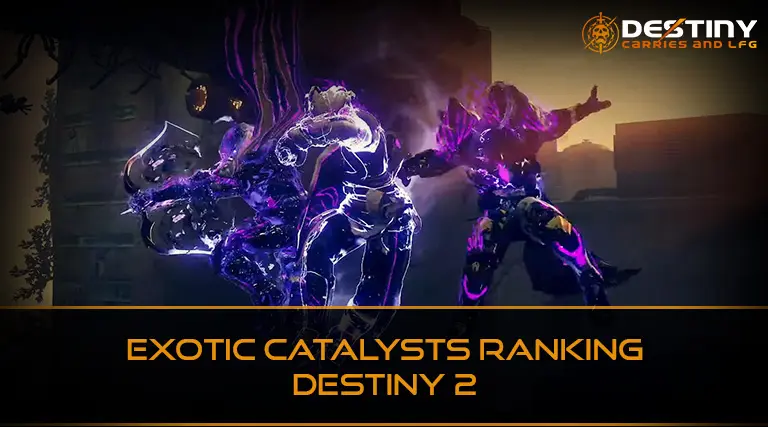 Exotic Catalysts Ranking Destiny 2
