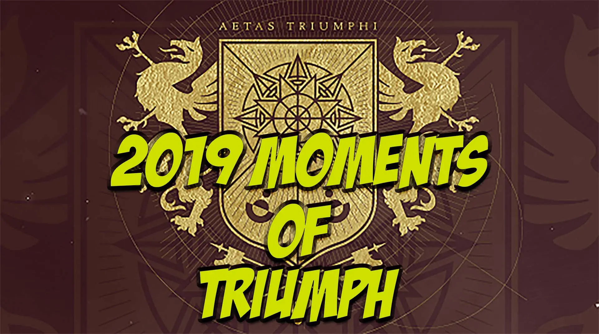 Moments of Triumph 2019