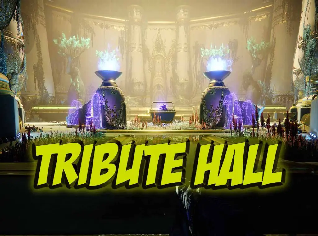 Destiny 2 Tribute Hall