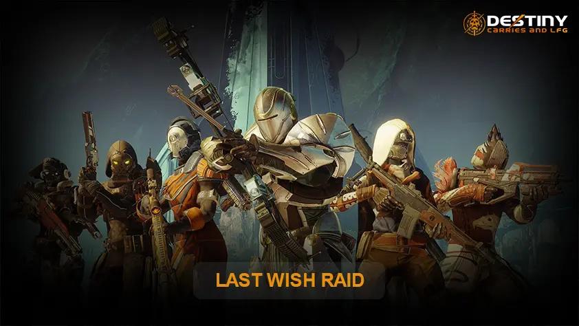 LAST WISH RAID 1