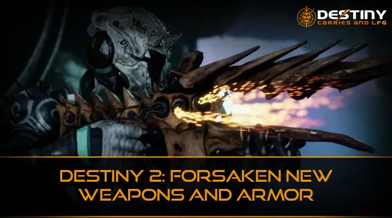 Destiny 2 Forsaken Weapons and Armor