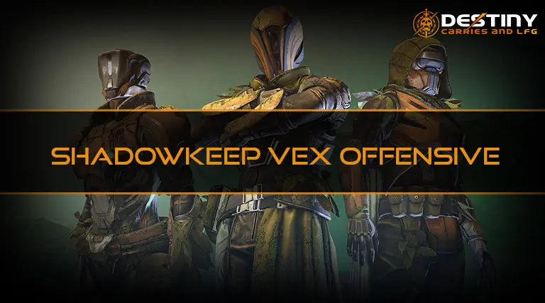 Shadowkeep Vex Offensives