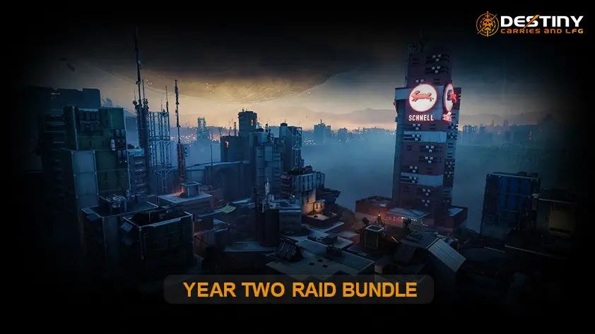 YEAR TWO RAID BUNDLE Internal 2