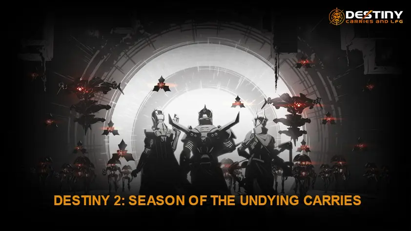 Destiny 2 Season of the Undying Carries