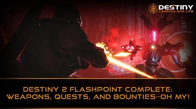 Destiny 2 Flashpoint Complete