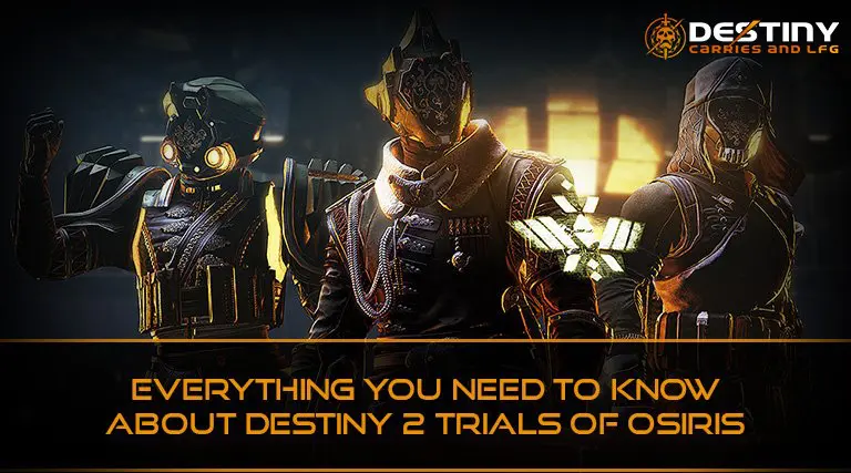 Everything You Need to Know About Destiny 2 Trials of Osiris