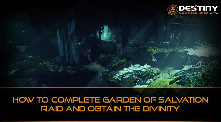 How to Complete Garden of Salvation Raid and Obtain the Divinity