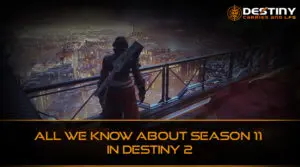 All We Know About Season 11 in Destiny 2